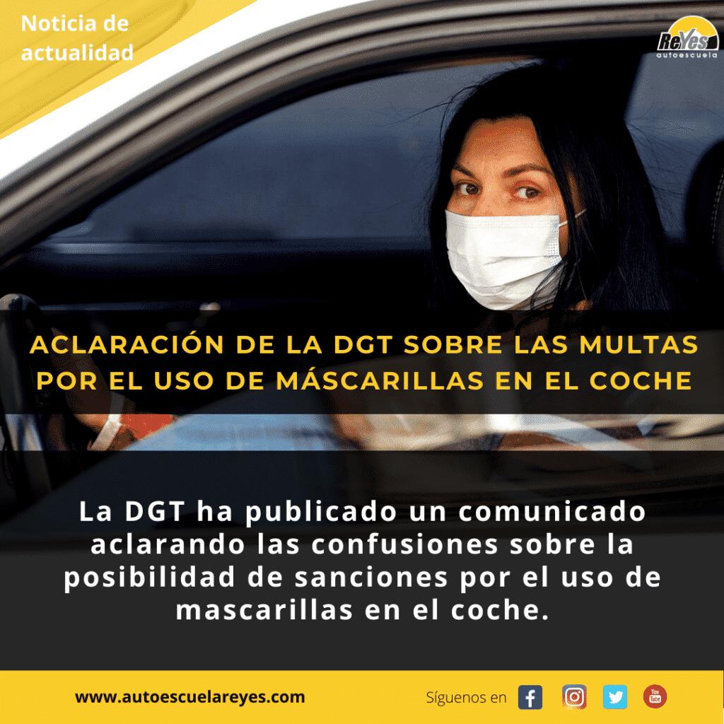 Noticia de actualidad, aclaración DGT sobre la posibilidad de multas por el uso de máscarillas en el vehículo
